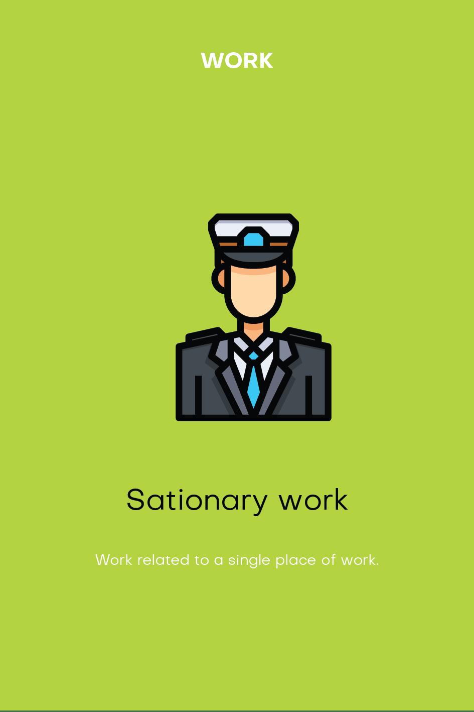 Archetype: Work, Stationary work